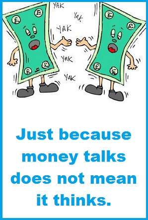 Money talking with words