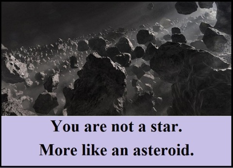 You're not a star