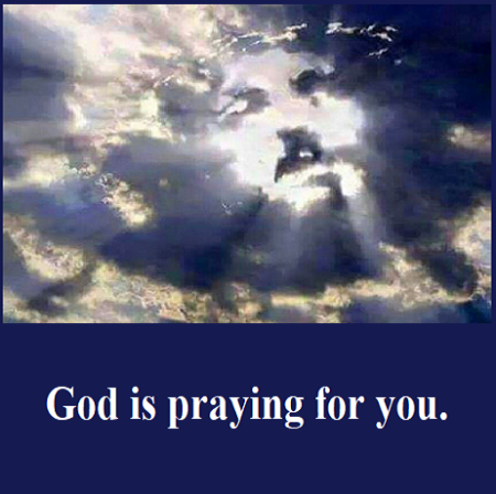 God is prayinhg for you